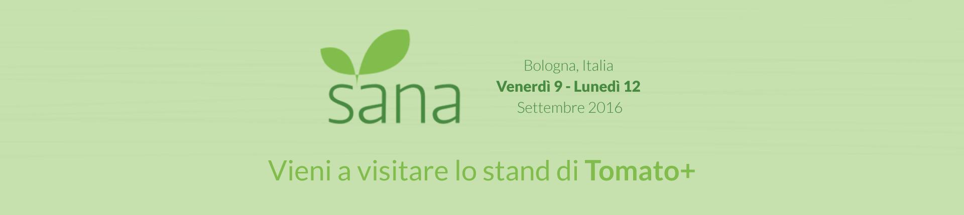 Tomato+ al Sana di Bologna 2016